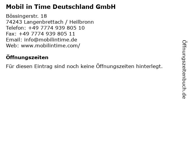 Mobil in Time Deutschland GmbH in Langenbrettach / Heilbronn: Adresse und Öffnungszeiten