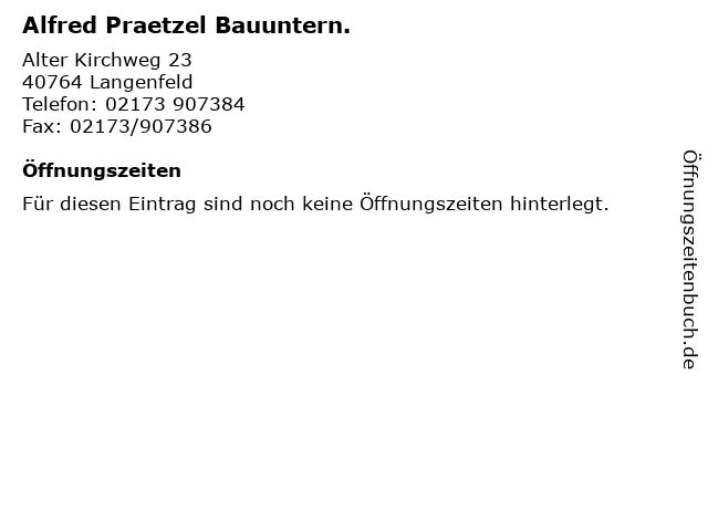 Alfred Praetzel Bauuntern. in Langenfeld: Adresse und Öffnungszeiten