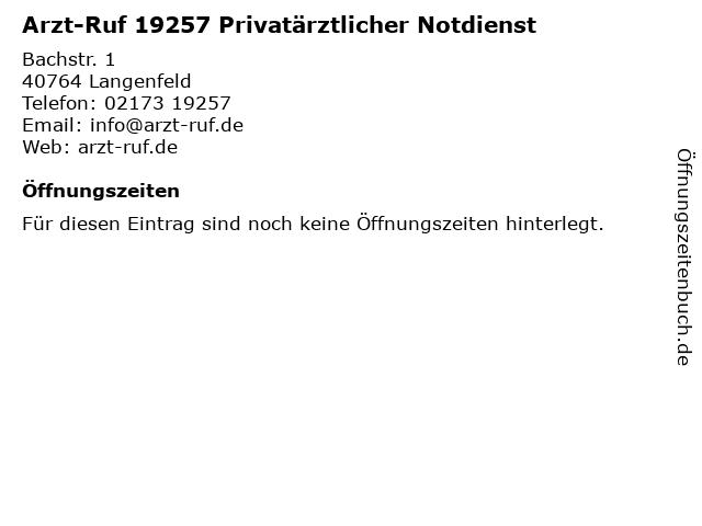 Arzt-Ruf 19257 Privatärztlicher Notdienst in Langenfeld: Adresse und Öffnungszeiten