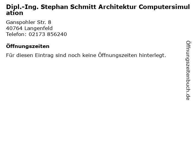 Dipl.-Ing. Stephan Schmitt Architektur Computersimulation in Langenfeld: Adresse und Öffnungszeiten