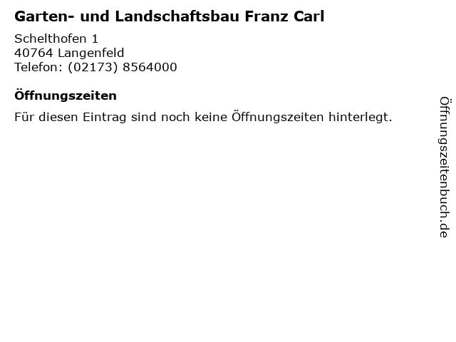 Garten- und Landschaftsbau Franz Carl in Langenfeld: Adresse und Öffnungszeiten