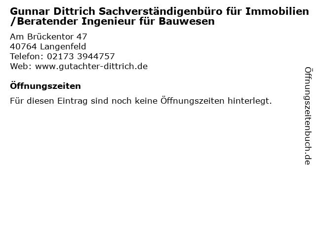 Gunnar Dittrich Sachverständigenbüro für Immobilien/Beratender Ingenieur für Bauwesen in Langenfeld: Adresse und Öffnungszeiten