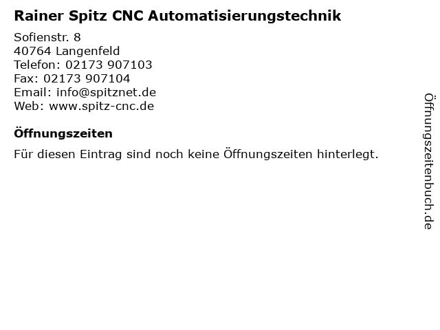 Rainer Spitz CNC Automatisierungstechnik in Langenfeld: Adresse und Öffnungszeiten