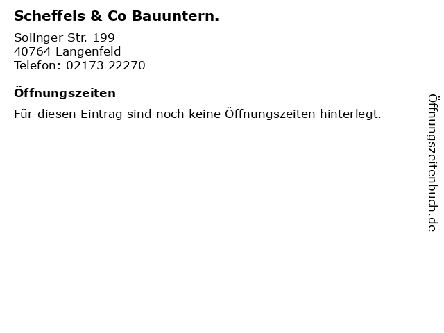 Scheffels & Co Bauuntern. in Langenfeld: Adresse und Öffnungszeiten