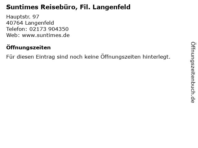 Suntimes Reisebüro, Fil. Langenfeld in Langenfeld: Adresse und Öffnungszeiten