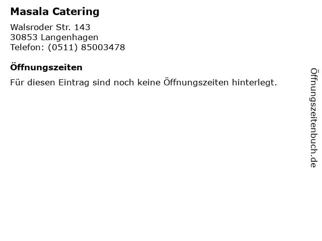 Masala Catering in Langenhagen: Adresse und Öffnungszeiten