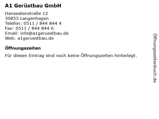 A1 Gerüstbau GmbH in Langenhagen: Adresse und Öffnungszeiten