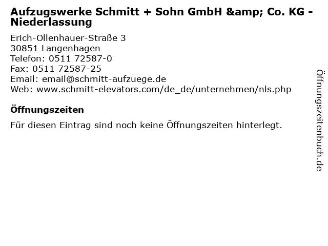 Aufzugswerke Schmitt + Sohn GmbH & Co. KG - Niederlassung in Langenhagen: Adresse und Öffnungszeiten