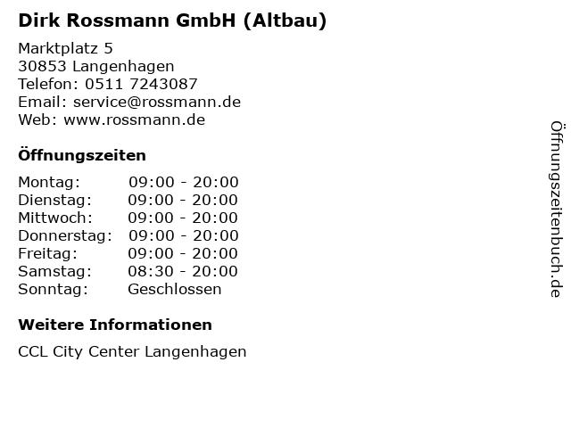 Dirk Rossmann GmbH (Altbau) in Langenhagen: Adresse und Öffnungszeiten