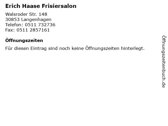 Erich Haase Frisiersalon in Langenhagen: Adresse und Öffnungszeiten
