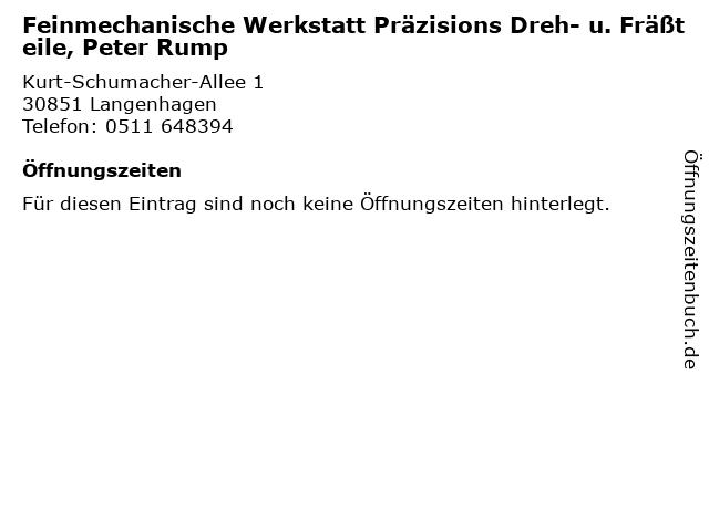 Feinmechanische Werkstatt Präzisions Dreh- u. Fräßteile, Peter Rump in Langenhagen: Adresse und Öffnungszeiten