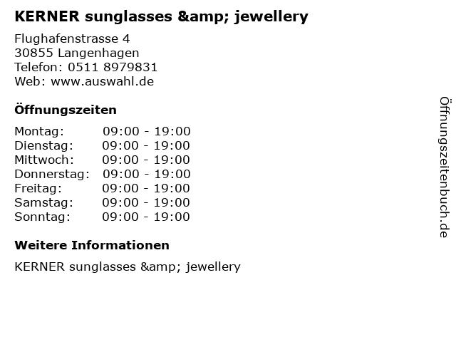 KERNER sunglasses & jewellery in Langenhagen: Adresse und Öffnungszeiten
