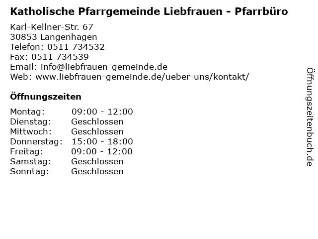 Katholische Pfarrgemeinde Liebfrauen - Pfarrbüro in Langenhagen: Adresse und Öffnungszeiten