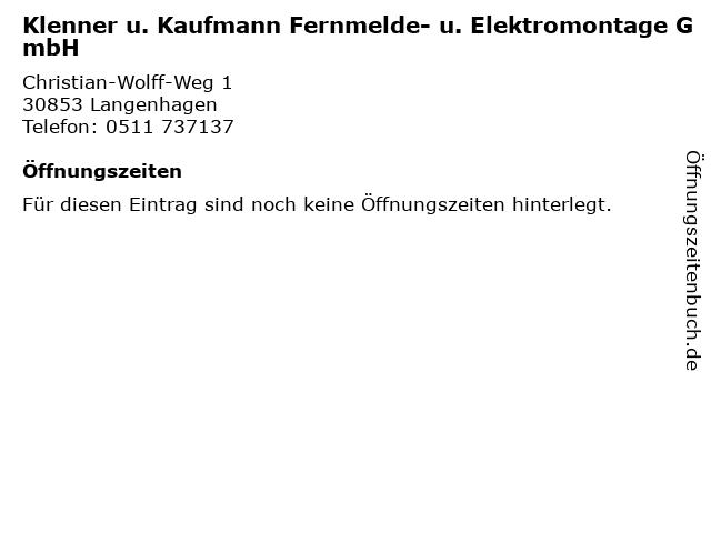 Klenner u. Kaufmann Fernmelde- u. Elektromontage GmbH in Langenhagen: Adresse und Öffnungszeiten