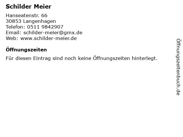 Schilder Meier in Langenhagen: Adresse und Öffnungszeiten