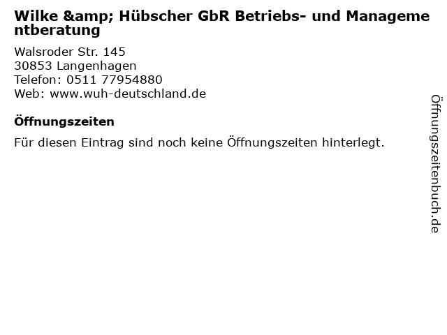 Wilke & Hübscher GbR Betriebs- und Managementberatung in Langenhagen: Adresse und Öffnungszeiten