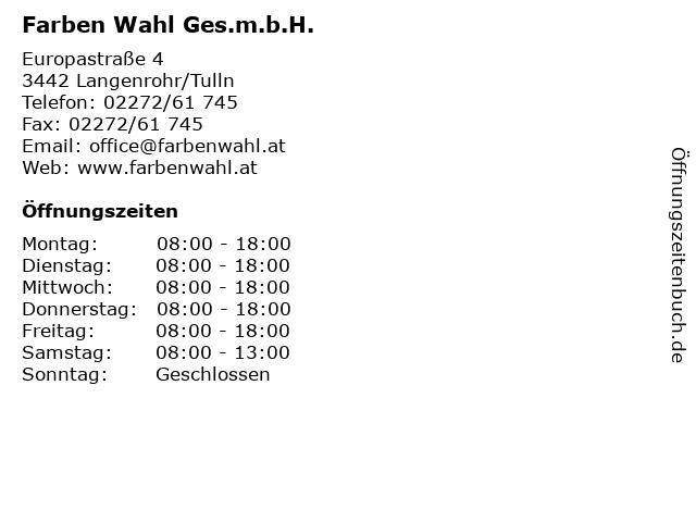 Farben Wahl Ges.m.b.H. in Langenrohr/Tulln: Adresse und Öffnungszeiten