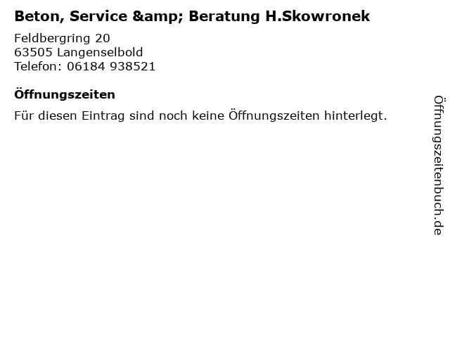 Beton, Service & Beratung H.Skowronek in Langenselbold: Adresse und Öffnungszeiten