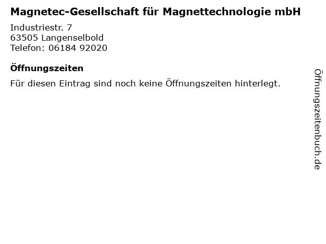 Magnetec-Gesellschaft für Magnettechnologie mbH in Langenselbold: Adresse und Öffnungszeiten