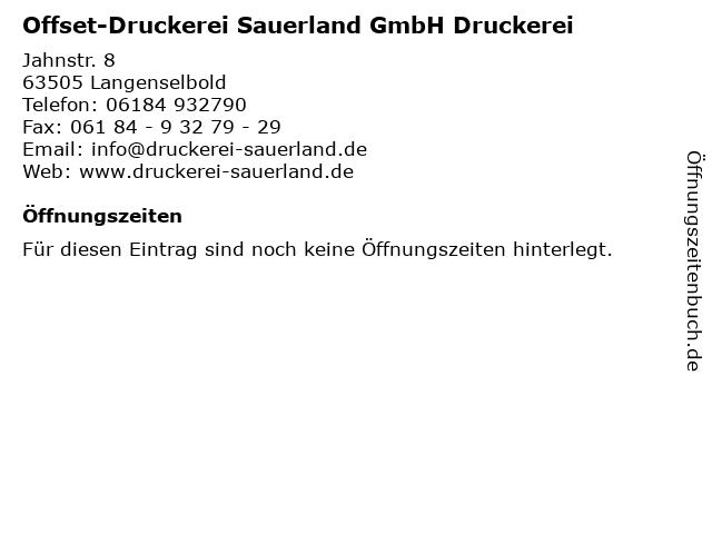Offset-Druckerei Sauerland GmbH Druckerei in Langenselbold: Adresse und Öffnungszeiten