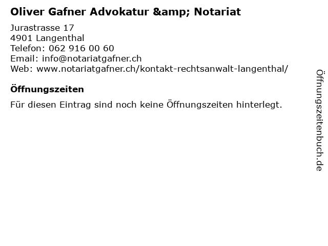 Oliver Gafner Advokatur & Notariat in Langenthal: Adresse und Öffnungszeiten