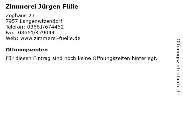 Zimmerei Jürgen Fülle in Langenwtzendorf: Adresse und Öffnungszeiten