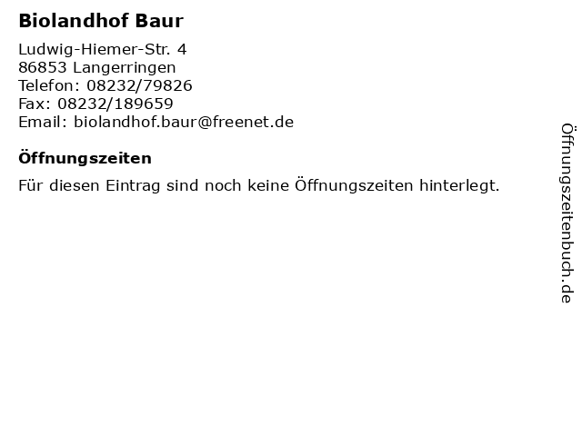 Biolandhof Baur in Langerringen: Adresse und Öffnungszeiten