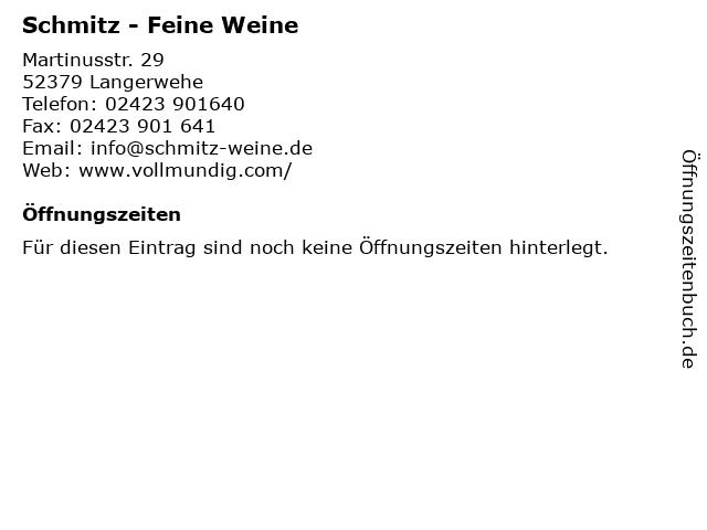 Schmitz - Feine Weine in Langerwehe: Adresse und Öffnungszeiten