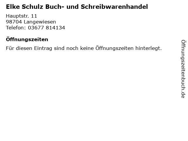 Elke Schulz Buch- und Schreibwarenhandel in Langewiesen: Adresse und Öffnungszeiten