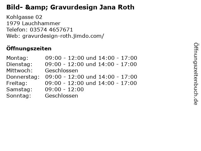 ᐅ Offnungszeiten Bild Gravurdesign Jana Roth Kohlgasse 02 In