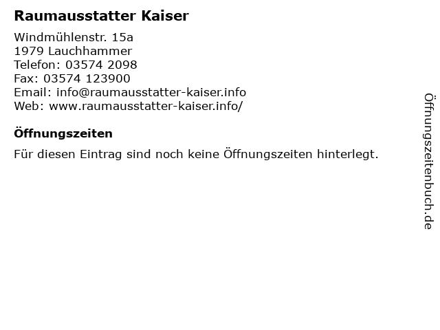Raumausstatter Kaiser in Lauchhammer: Adresse und Öffnungszeiten