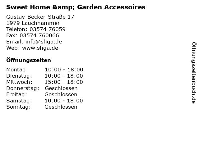 Sweet Home & Garden Accessoires in Lauchhammer: Adresse und Öffnungszeiten