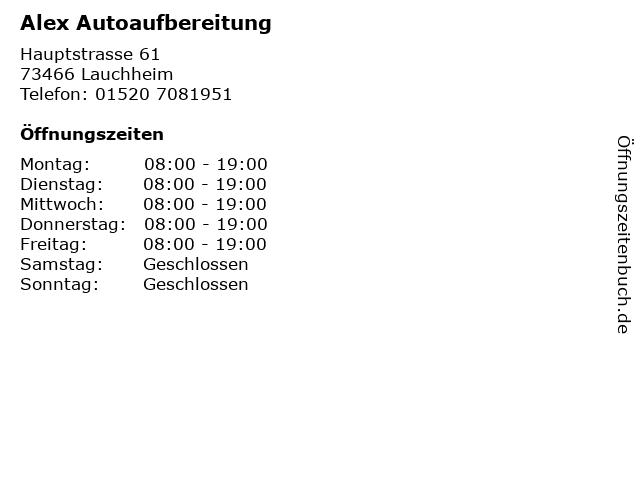 Alex Autoaufbereitung in Lauchheim: Adresse und Öffnungszeiten
