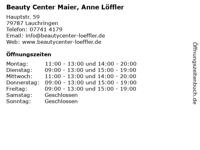 Beauty Center Maier, Anne Löffler in Lauchringen: Adresse und Öffnungszeiten