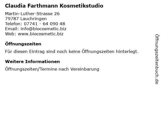 Claudia Farthmann Kosmetikstudio in Lauchringen: Adresse und Öffnungszeiten