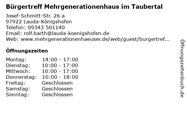 Bürgertreff Mehrgenerationenhaus im Taubertal in Lauda-Königshofen: Adresse und Öffnungszeiten