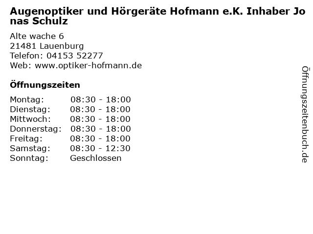 Augenoptiker und Hörgeräte Hofmann e.K. Inhaber Jonas Schulz in Lauenburg: Adresse und Öffnungszeiten