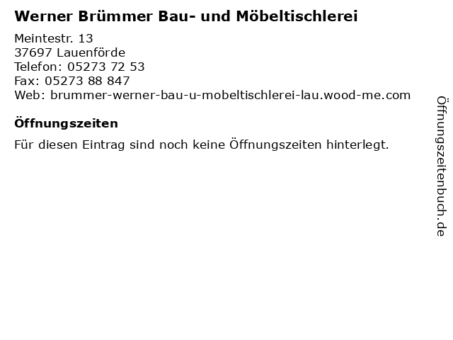 Werner Brümmer Bau- und Möbeltischlerei in Lauenförde: Adresse und Öffnungszeiten