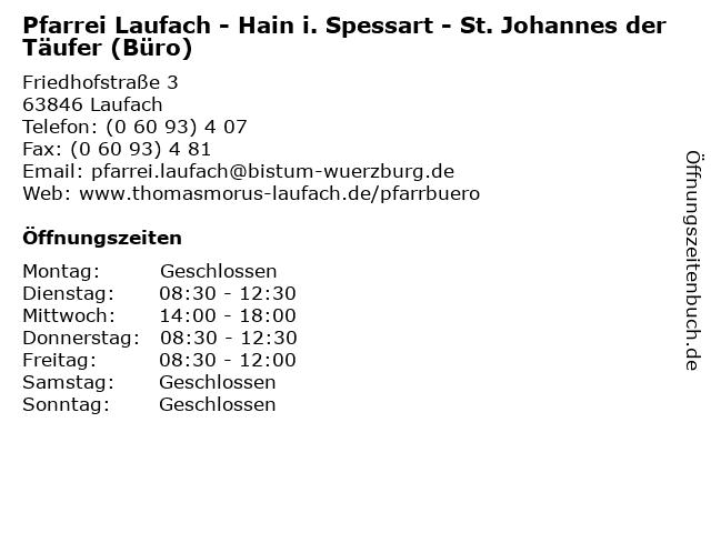 Pfarrei Laufach - Hain i. Spessart - St. Johannes der Täufer (Büro) in Laufach: Adresse und Öffnungszeiten