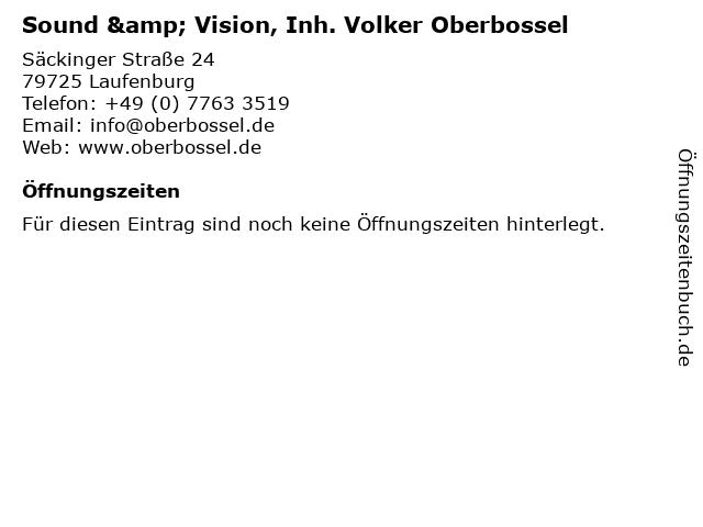 Sound & Vision, Inh. Volker Oberbossel in Laufenburg: Adresse und Öffnungszeiten