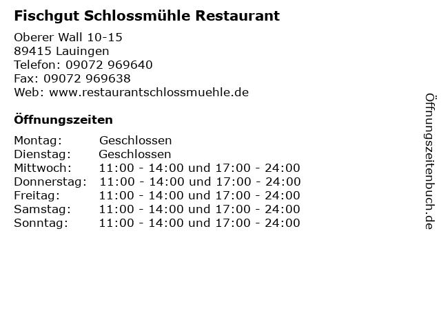 Fischgut Schlossmühle Restaurant in Lauingen: Adresse und Öffnungszeiten