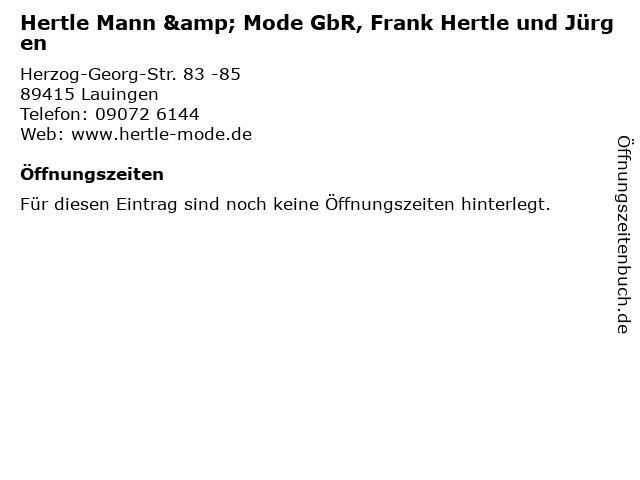 Hertle Mann & Mode GbR, Frank Hertle und Jürgen in Lauingen: Adresse und Öffnungszeiten