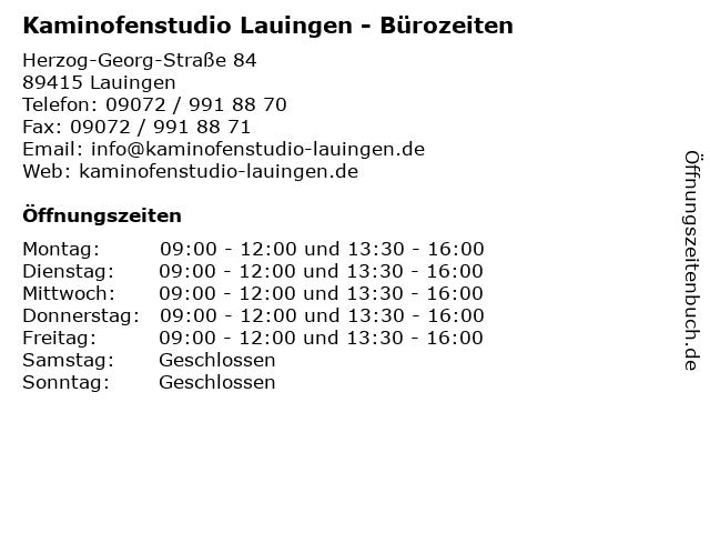 Kaminofenstudio Lauingen - Bürozeiten in Lauingen: Adresse und Öffnungszeiten