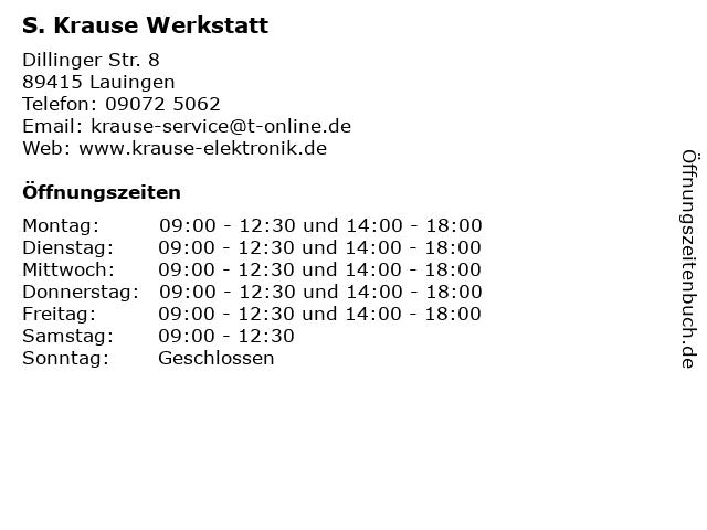 S. Krause Werkstatt in Lauingen: Adresse und Öffnungszeiten