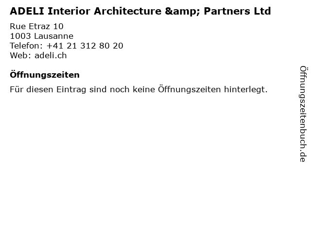 ADELI Interior Architecture & Partners Ltd in Lausanne: Adresse und Öffnungszeiten