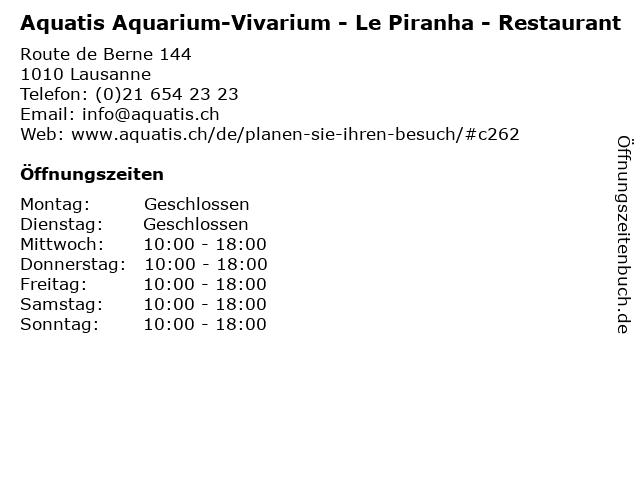 Aquatis Aquarium-Vivarium - Le Piranha - Restaurant in Lausanne: Adresse und Öffnungszeiten