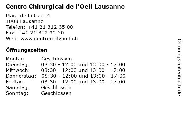 Centre Chirurgical de l'Oeil Lausanne in Lausanne: Adresse und Öffnungszeiten