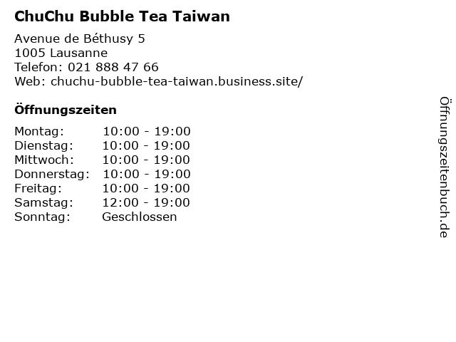 ChuChu Bubble Tea Taiwan in Lausanne: Adresse und Öffnungszeiten