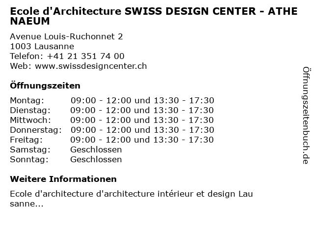 Ecole d'Architecture SWISS DESIGN CENTER - ATHENAEUM in Lausanne: Adresse und Öffnungszeiten