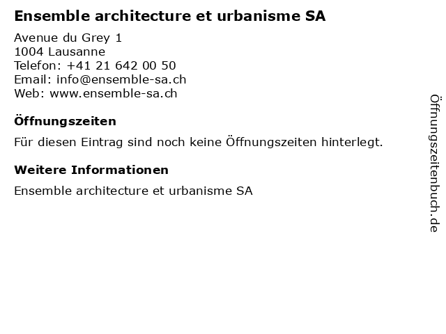 Ensemble architecture et urbanisme SA in Lausanne: Adresse und Öffnungszeiten
